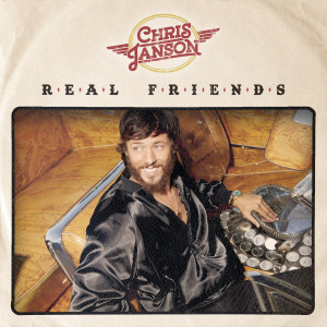 Album Real Friends from Chris Janson