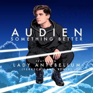 Album Something Better from Audien