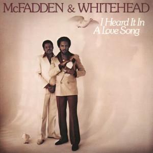 Album I Heard It in a Love Song from McFadden & Whitehead