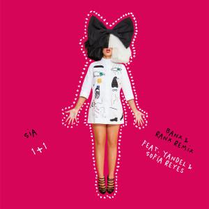 อัลบัม 1+1 (feat. Yandel & Sofía Reyes) (Banx & Ranx Remix) ศิลปิน Sia