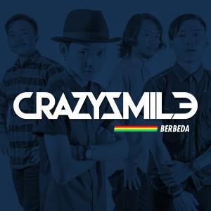 Dengarkan Berbeda lagu dari Crazy Smile dengan lirik