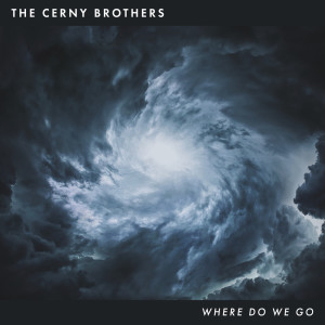 Album Where Do We Go from The Cerny Brothers