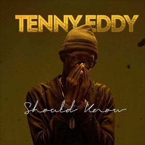 Album Should Know from Tenny Eddy