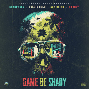 Game Be Shady (Explicit)