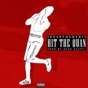 Album Hit the Quan from iLoveMemphis fka iHeartMemphis
