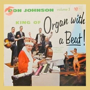 Album King of Organ with Beat! Vol. 3 from Don Johnson