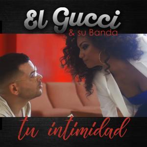 Gucci的專輯Tu Intimidad