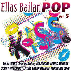 Album Ellas Bailan Pop Vol.5 from The Bad Girls Dance