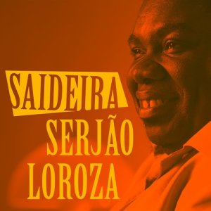Album Saideira from Serjão Loroza