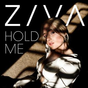 Hold Me dari Ziva
