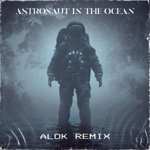 Astronaut In The Ocean (Alok Remix) dari Masked Wolf