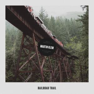 Album Railroad Trail from Martin Klem