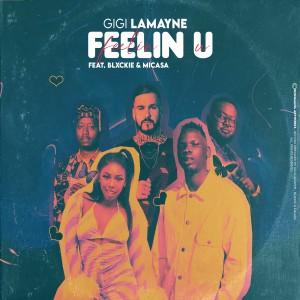 Album Feelin U from Gigi Lamayne