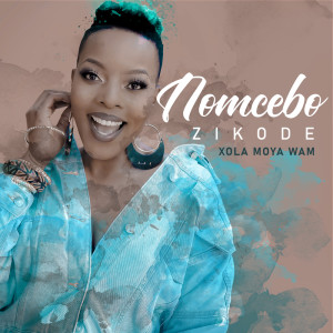 Album Xola Moya Wam' from Nomcebo Zikode