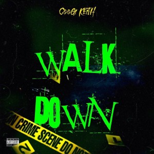 Album Walk Down (Explicit) from Coogi Keith