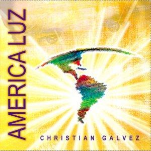 Album America Luz from Christian Galvez