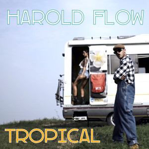Album Tropical from Harold Flow
