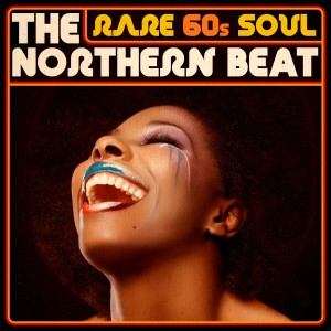 Album Rare 60s Soul - The Northern Beat from Various Artists