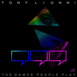 Album The Games People Play from Tony Lionni