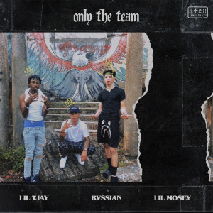 Album Only The Team from Rvssian