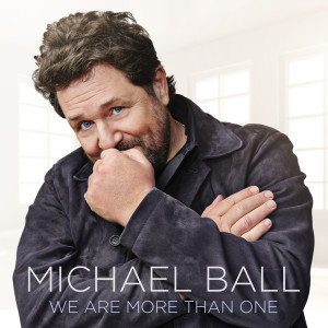 Michael Ball的專輯We Are More Than One