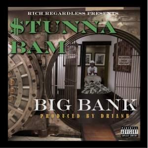 Album Big Bank from Stunna Bam