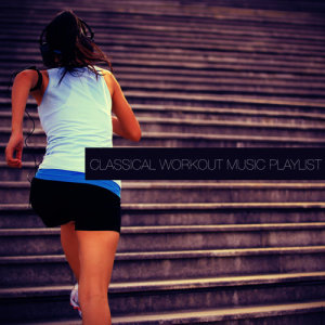 Album Classical Workout Music Playlist from David Moore