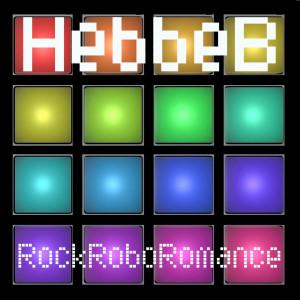 Album RockRoboRomance from Hebbe B