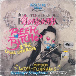 14 Meisterwerke der BeerBitches dari WDR Funkhausorchester