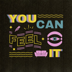 Album You Can Feel It from Sofasound