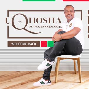 Album Welcome Back from uQhoshangokwenzakwakhe