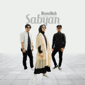 Download Lagu sabyan - Bismillah (2020 Remaster)