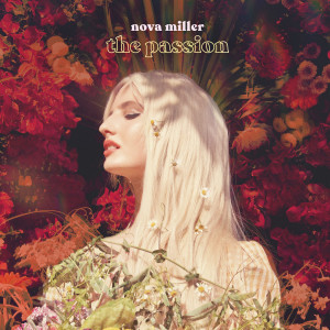 Album The Passion (Explicit) from Nova Miller
