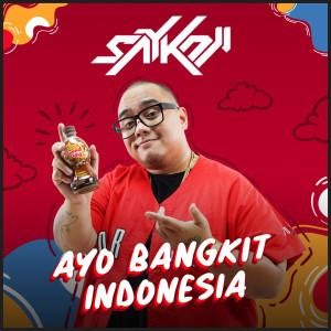 Ayo Bangkit Indonesia dari Saykoji