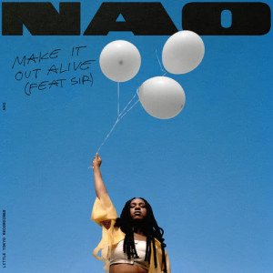 Listen to Make It Out Alive song with lyrics from Nao
