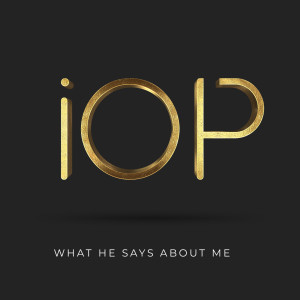 Album What He Says About Me from IOP