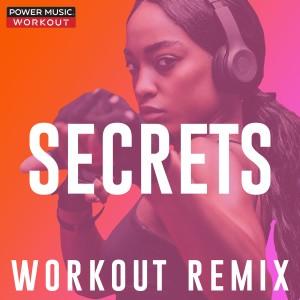 Power Music Workout的專輯Secrets - Single