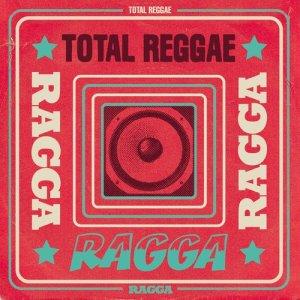 Album Total Reggae: Ragga from Various Artists