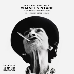 Listen to Chanel Vintage song with lyrics from Metro Boomin