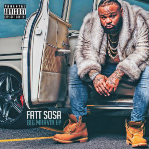 Album Big Marvin from Fatt Sosa