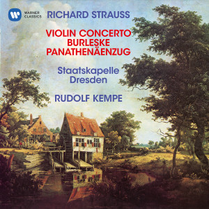 Album Strauss, R: Violin Concerto, Op. 8, Burleske for Piano and Orchestra & Panathenäenzug, Op. 74 from Rudolf Kempe