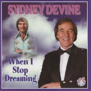 Album When I Stop Dreaming from Sydney Devine