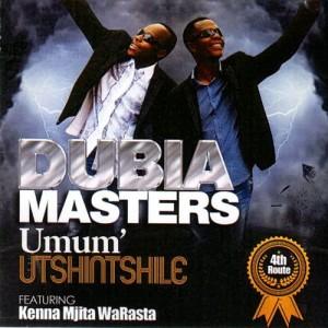 Album Umum' Utshintshile (4th Route) from Dubia Masters