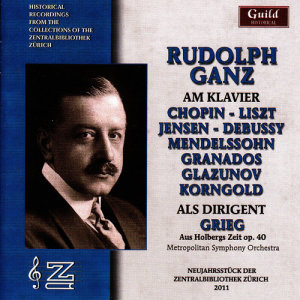 Album Rudolf Ganz as Pianist and Conductor from Metropolitan Symphony Orchestra