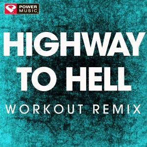 收聽Power Music Workout的Highway to Hell歌詞歌曲