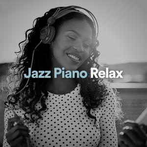 Album Jazz Piano Relax from Jazz Instrumental Relax Center