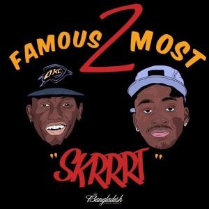 Album Skrrrt from Famous 2 Most