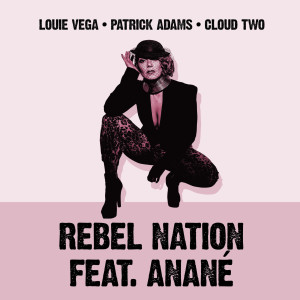 Album Rebel Nation (feat. Anané) [Mixes] from Anane