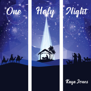 Album One Holy Night from Kaya Jones