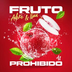 Album Fruto Prohibido from Adexe & Nau